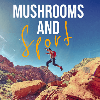 Sport and medicinal mushrooms